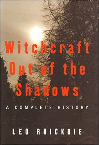 Book Witchcraft Out of the Shadows: A Complete History