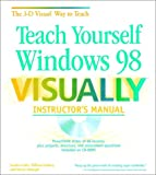 img - for Teach Yourself Windows 98 VISUALLY Instructor's Manual book / textbook / text book