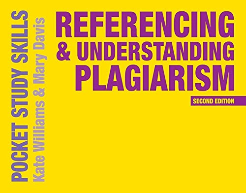Referencing and Understanding Plagiarism (Pocket Study Skills)
