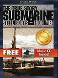 Submarine: Steel Boats, Iron Men