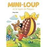 Mini-Loup et le lapin de Pâques (Albums) (French Edition)