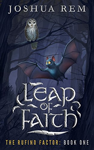 Leap of Faith (The Rufino Factor Book 1) by [Rem, Joshua]