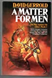 A Matter for Men (The War Against the Chtorr, Book One)