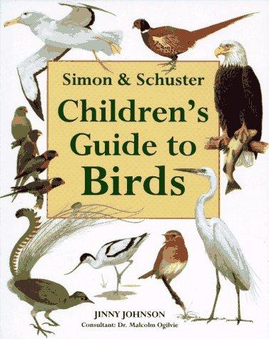 Simon & Schuster Children's Guide to Birds from Brand: Simon n Schuster Children's Publishing