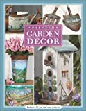 Painted Garden Décor, Patricia Eisenbraun, 1581804601