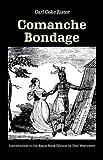 Comanche Bondage, Carl Coke Rister, 0803289340
