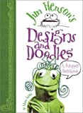 Jim Henson's Designs and Doodles, Alison Inches, 0810982331