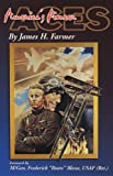 America's Pioneer Aces, James H. Farmer, 096557301X