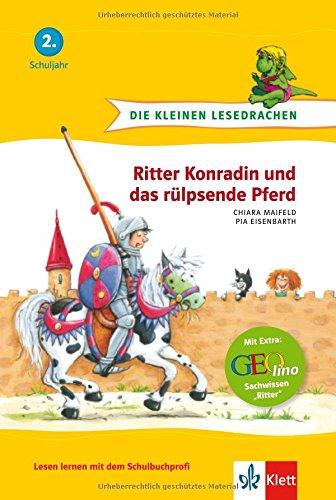 Die kleinen Lesedrachen, Ritter Konradin und das rülpsende Pferd, 2. Lesestufe, ab 2. Klasse für Erstleser
