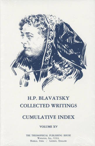 Collected-Writings-of-H-P-Blavatsky-Vol-15-Index-H-P-Blavatsky-Collected-Writings