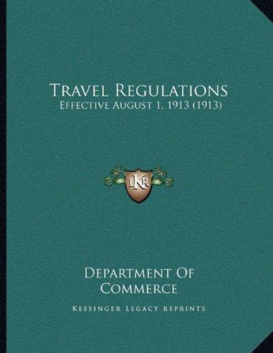 Travel Regulations: Effective August 1, 1913 (1913) pdf epub