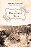 The Bohemian Flats, Mary Relindes Ellis, 0816692203