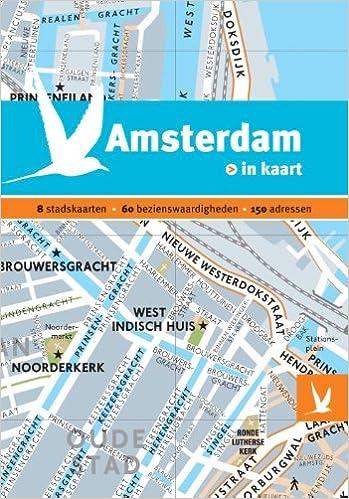 Amazon Com Amsterdam In Kaart Dominicus Stad In Kaart Dutch