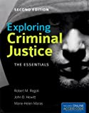 Exploring Criminal Justice: the Essentials, Robert M. Regoli and John D. Hewitt, 1449652417