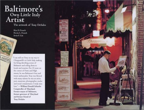 Download Baltimore's Own Little Italy Artist: the Artwork of Tony DeSales PDF