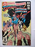 SUPERMAN and the FREEDOM FIGHTERS #62 (BORN ON THE FOURTH OF JULY, VOL. 26)