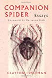 Companion Spider : Essays, Shapiro, Norman R., 0819564826
