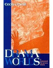 Drama Worlds: A Framework for Process Drama