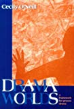 Drama Worlds, Cecily O'Neill, 0435086715