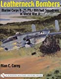 Leatherneck Bombers: Marine Corps B-25/PBJ Mitchell Squadrons in World War 2