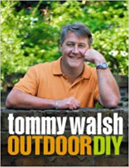 Book Tommy Walsh Outdoor DIY