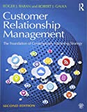 Customer Relationship Management: The Foundation of Contemporary Marketing Strategy