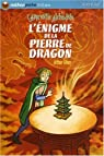 L'Apprentie alchimiste : L'énigme de la pierre de dragon par Ténor