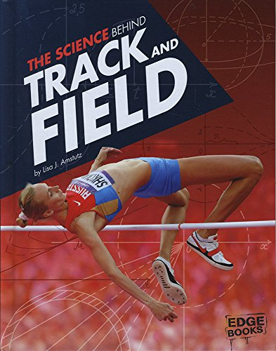 The Science Behind Track and Field (Science of the Summer Olympics) by Capstone Press