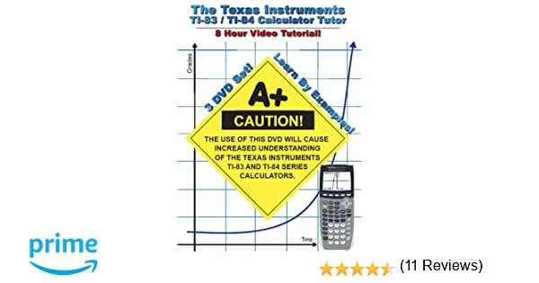 Amazon.com: The Texas Instruments TI-83/TI-84 Calculator Tutor ...