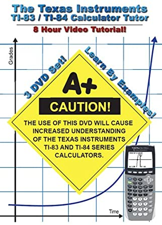 Amazon com: The Texas Instruments TI-83/TI-84 Calculator Tutor