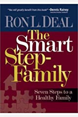 The Smart Step-Family: Seven Steps to a Healthy Family Hardcover
