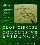 Crop Circles, Pat Delgado, 0747512825