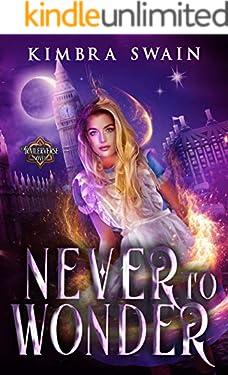 Never to Wonder (A Trailerverse Novel Book 1)