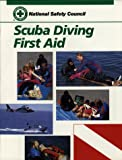 Scuba Diving First Aid, National Safety Council (NSC) Staff, 0867209445