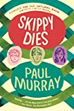 Skippy Dies: A Novel