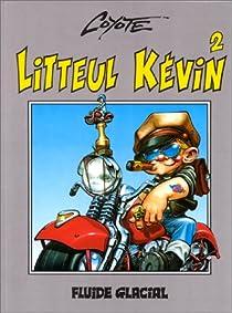 Litteul Kévin, tome 2 par Coyote
