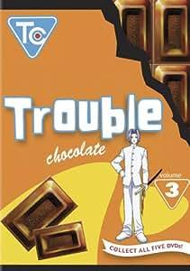 Trouble Chocolate: Volume 3 (ep.9-12) [Import]