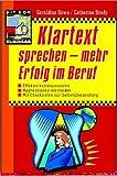 img - for Klartext sprechen: mehr Erfolg im Beruf. book / textbook / text book