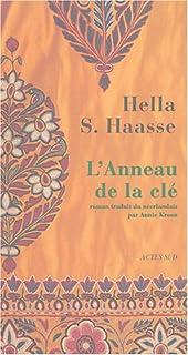 L'anneau de la clé, Haasse, Hella S.