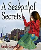 img - for A Season of Secrets: A Feel-Good Holiday Story book / textbook / text book