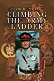Climbing the Army Ladder, Brig John Gray, 1450078958