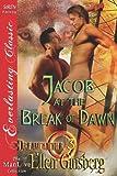 download ebook jacob at the break of dawn [dreamcatcher 3] (siren publishing everlasting classic manlove) pdf epub