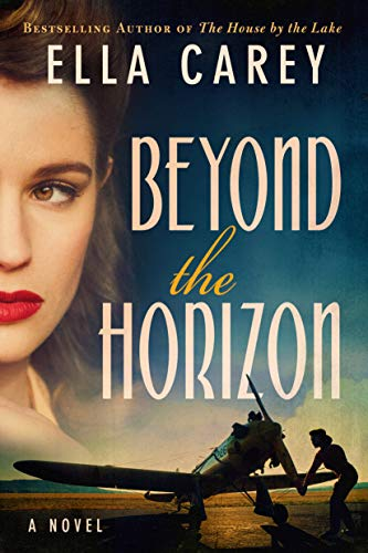 Beyond The Horizon by Ella Carey