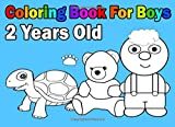 Coloring Book For Boys 2 Years Old: Easy and Cute - For Kids and Toddlers