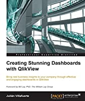 Creating Stunning Dashboards with QlikView Front Cover