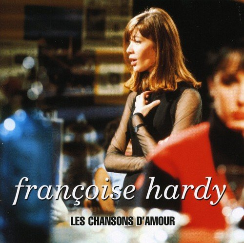 Les Chansons D'Amour by Hardy, Francoise