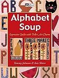Alphabet Soup: Expressive Quilts with Folk-Art Charm