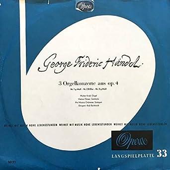 Georg Friedrich Händel - 3 Orgelkonzerte Aus Op  4 - Opera