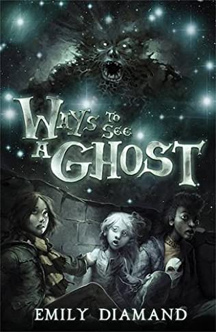 book cover of Ways to See a Ghost