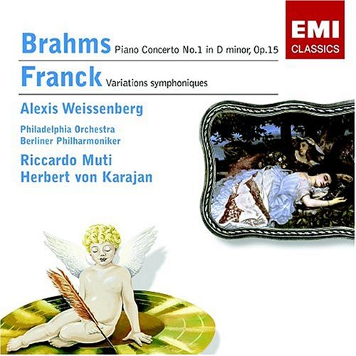 Brahms: Piano Concerto No. 1; Franck: Symphonic Variations; Weissenberg; Muti; Philadelphia Orchestra (Cesar Franck Symphonic Variations For Piano And Orchestra)